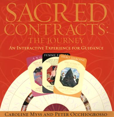 Sacred Contracts By Myss, Caroline/ Occhiogrosso, Peter