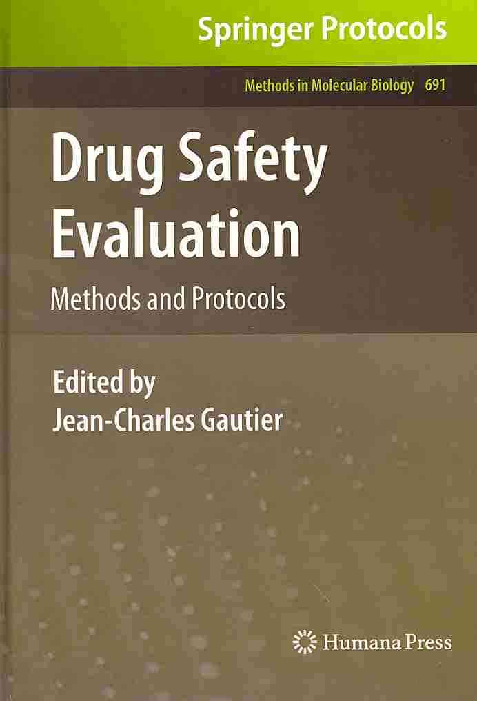 Drug Safety Evaluation By Gautier, Jean-charles (EDT)